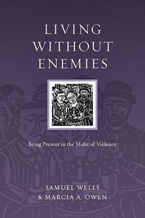 Living Without Enemies