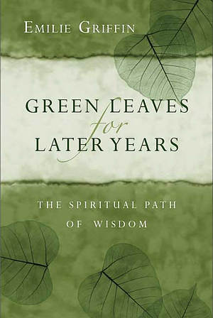 Green Leaves for Later Years