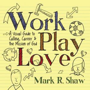 Work, Play, Love