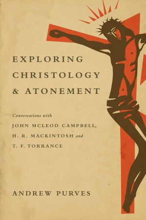 Exploring Christology and Atonement