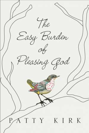 The Easy Burden of Pleasing God
