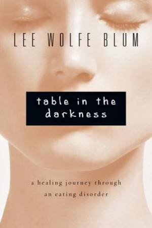 Table in the Darkness