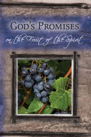 God's Promises on the Fruit of the Spirit