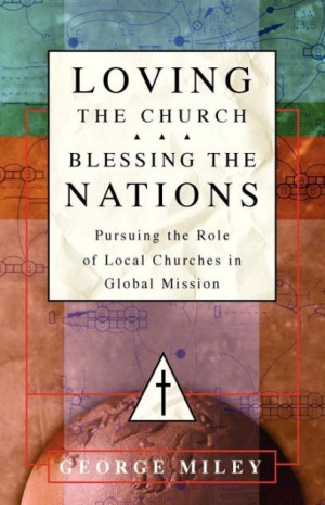 Loving the Church ... Blessing the Nations