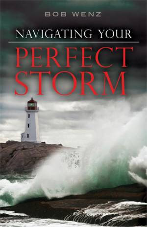 Navigating Your Perfect Storm