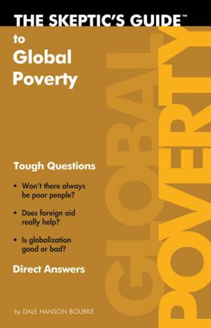 The Skeptic's Guide to Global Poverty