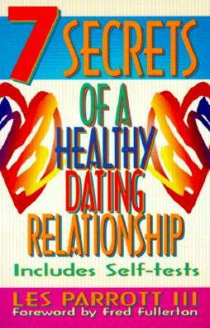 7 Secrets of a Healthy Dating Relationship