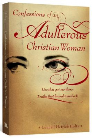 Confessions of an Adulterous Christian Women