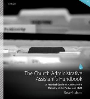 The Church Administative Assistant's Handbook