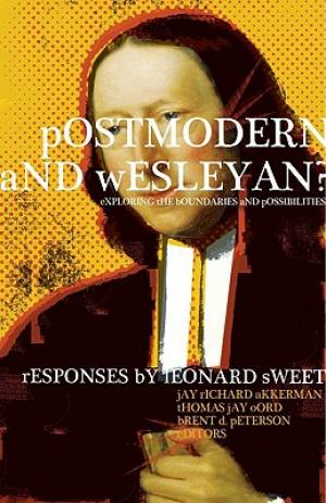Postmodern And Wesleyan