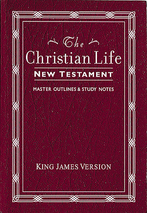 KJV Christian Life New Testament: Burgundy, Leatherflex