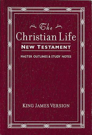 KJV Christian Life New Testament: Burgundy, Leatherflex