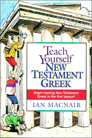 Teach Yourself New Testament Greek