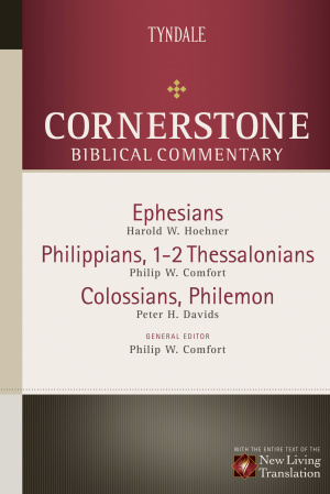 Ephesians, Philippians 1 & 2 Thessalonians : Cornerstone Biblical Commentary