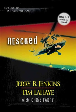 Rescued 13-16  Left Behind: The Young Trib Force