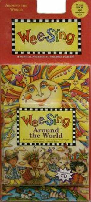 Wee Sing Around The World