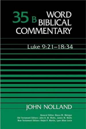 Luke 9:21-18:34: Volume 35b