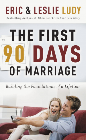 The First 90 Day of Marriage