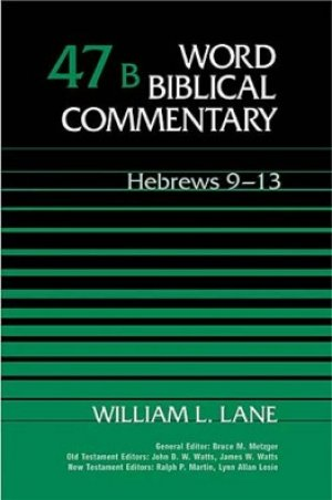 Hebrews 9-13: Volume 47b