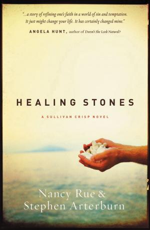 Healing Stones : A Sullivan Crisp Novel
