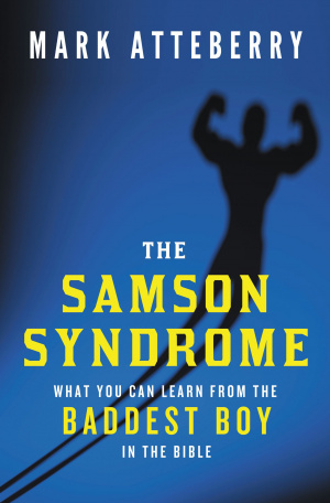 The Samson Syndrome