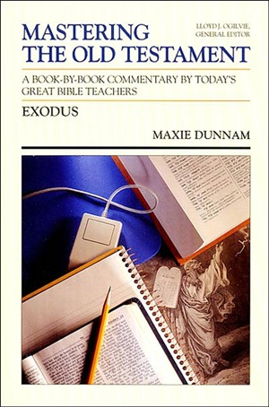 Exodus: Vol 2 : Mastering the Old Testament