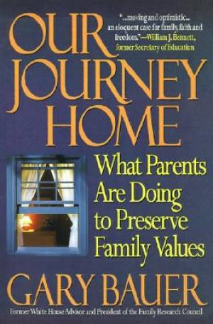 Our Journey Home: What Parents Are Doing to Preserve Family Values