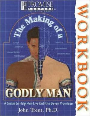 Making Of A Godly Man Workbook, The