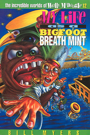 My Life as Bigfoot Breath Mint