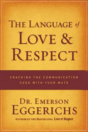 The Language Of Love And Respect Workboo