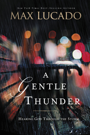 Gentle Thunder, A