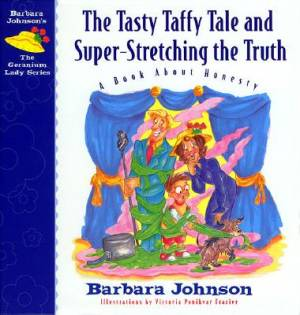 Tasty Taffy Tale And Super-Stretching The Truth, The