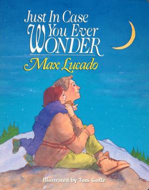 Just in Case You Ever Wonder - Board Book