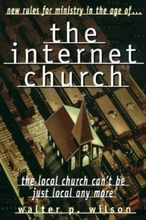 Internet Church, The
