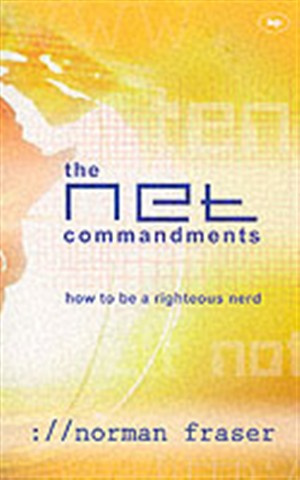 The Net Commandments