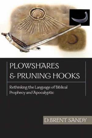 Plowshares and pruning hooks