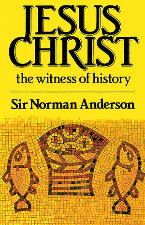 Jesus Christ: The Witness of History