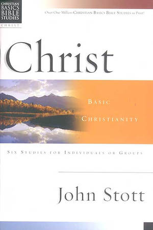 Christian Basics Bible Studies : Christ