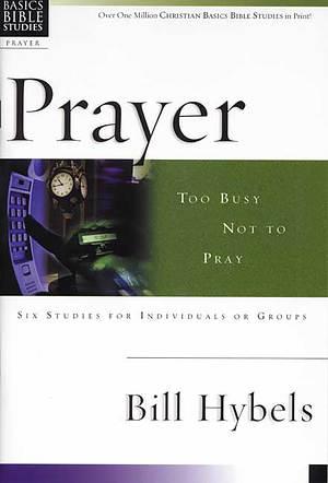 Christian Basics Bible Studies : Prayer