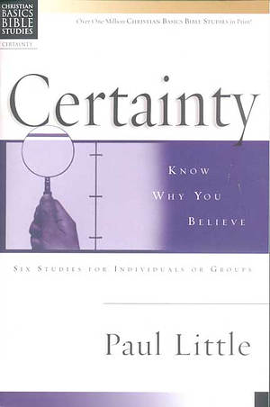 Christian Basics Bible Studies : Certainty