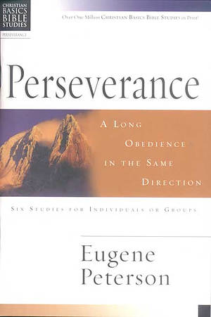 Christian Basics Bible Studies : Perseverance