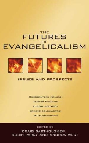 The Futures of Evangelicalism