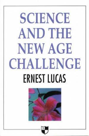 Science And The New Age Challenge