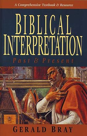 Biblical Interpretation - Past and Present