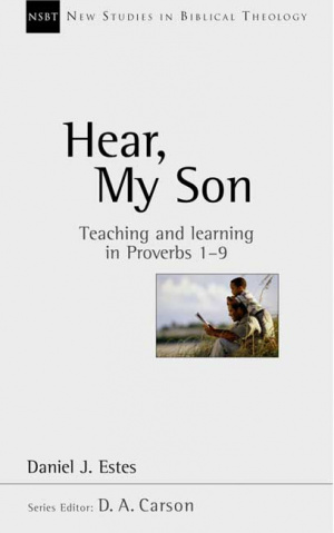 Proverbs 1-9 : New Studies in Biblical Theology