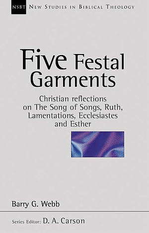 Five Festal Garments