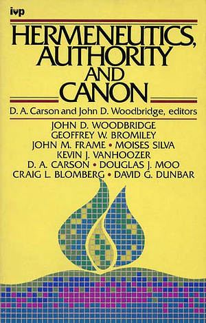 Hermeneutics, Authority and Canon