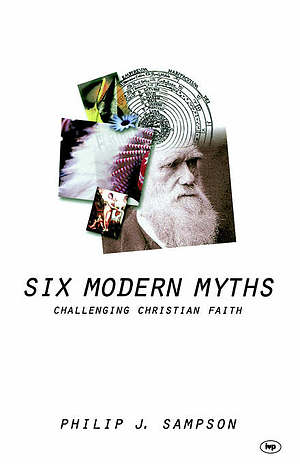 Six Modern Myths: Challenging Christian Faith