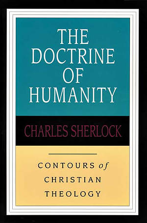 The Doctrine of humanity