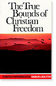 True Bounds Of Christian Freedom